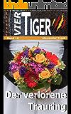 Vier Tiger: Der verlorene Trauring (Jugendkrimi)