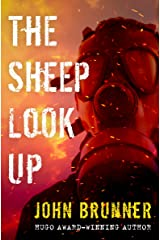 The Sheep Look Up Kindle Edition