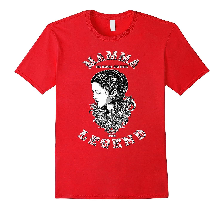 MAMMA THE LEGEND T-shirt Women Popular Gift Tshirt-TH