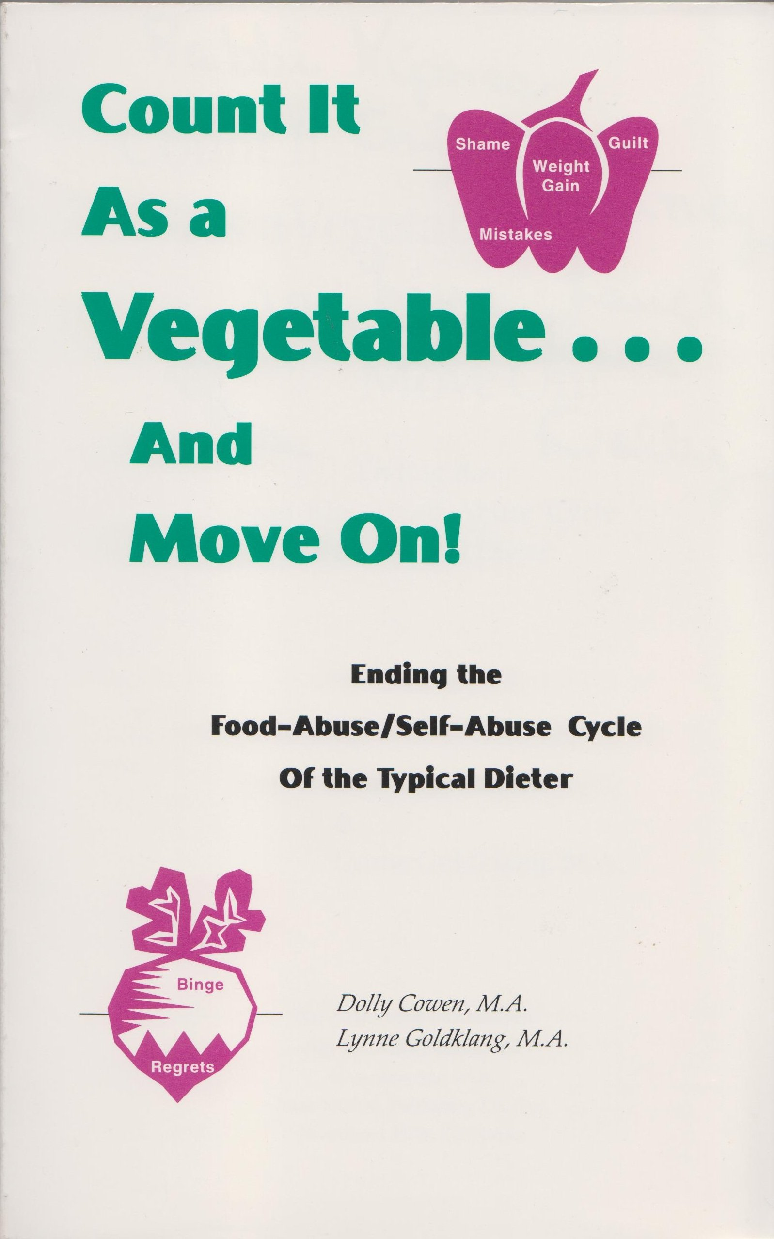 Count It as A Vegetable ... and Move On PDF