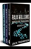 Raja Williams Mystery Thriller Series: Books 4-6