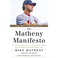 The Matheny Manifesto: A Young Manager's Old-School Views on Success in Sports and Life (English Edition)
