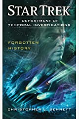 Department of Temporal Investigations: Forgotten History (Star Trek: Department of Temporal Investigations Series Book 2) Kindle Edition