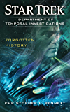 Department of Temporal Investigations: Forgotten History (Star Trek: Department of Temporal Investigations Series)