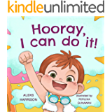 Hooray, I can do it: Children's a Book About Not Giving Up, Developing Perseverance and Managing Frustration (Emotions…