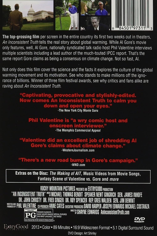 Amazon.com: An Inconsistent Truth: Phil Valentine, Dr. John Christy, Dr.  Roy Spencer, Dr. Fred Singer, Dr. Ken Green, Senator Jame Inhofe, ...