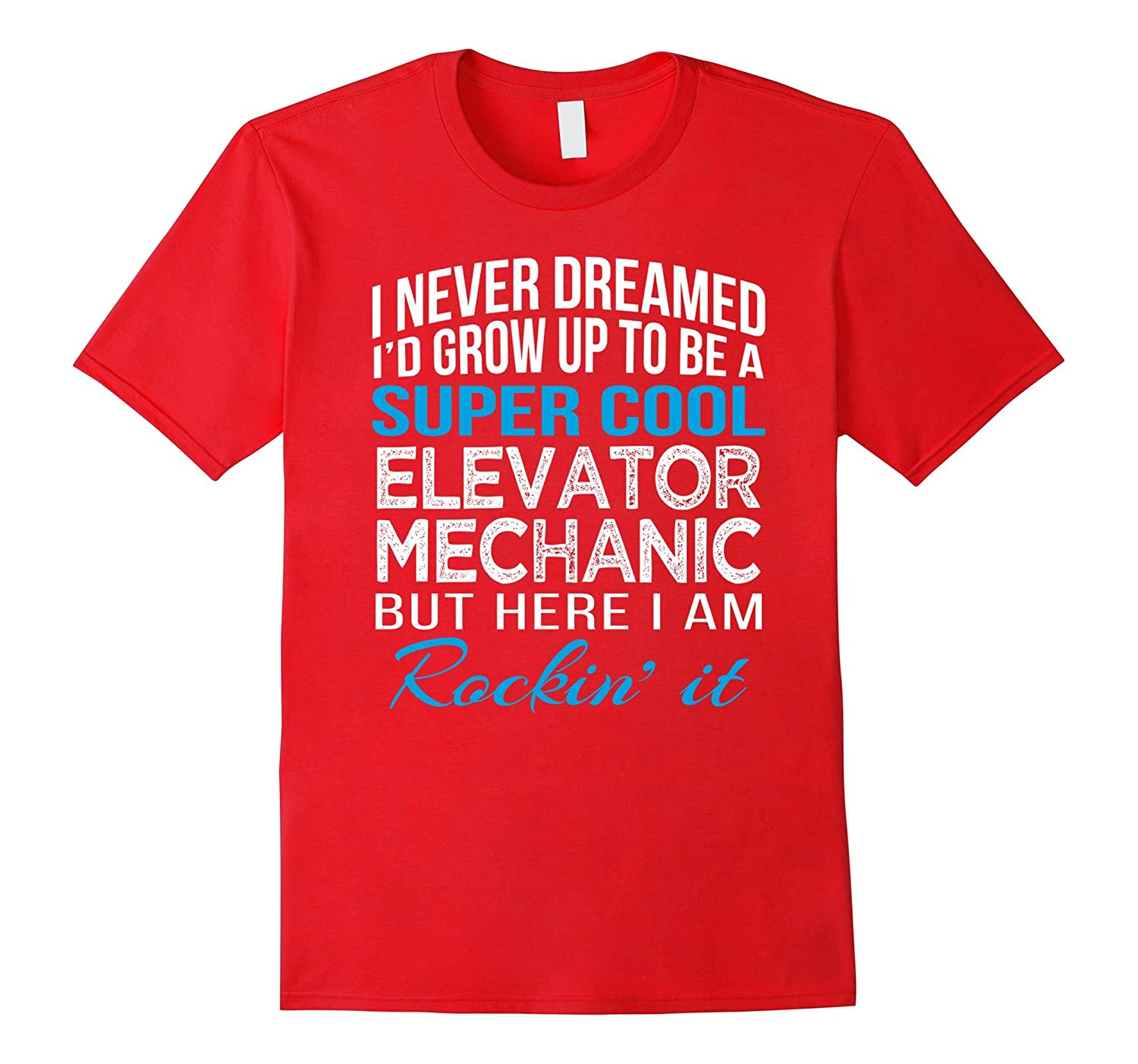 Super Cool Elevator Mechanic Funny Gift T Shirt-TD