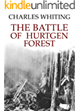The Battle of Hurtgen Forest (English Edition)