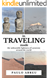 in Traveling mode: The unbearable lightness of a journey around the world