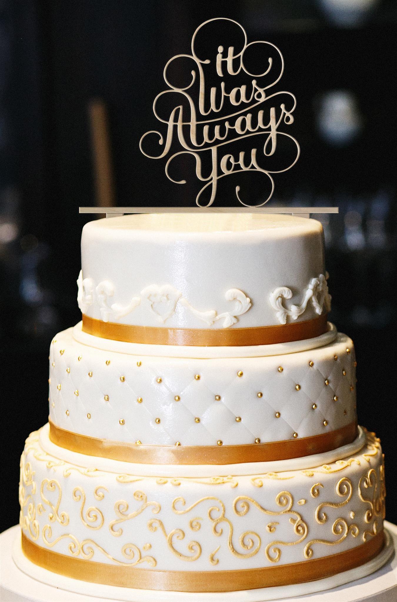 It Was Always You Wedding Cake Topper, Glitter Wedding Cake Topper, Engagement Cake Topper, Gold Cake Topper, Gold Glitter Cake Topper (5'', Wood)