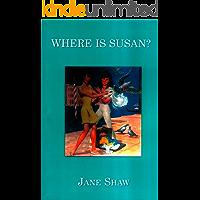 Where is Susan? (The Susan books)