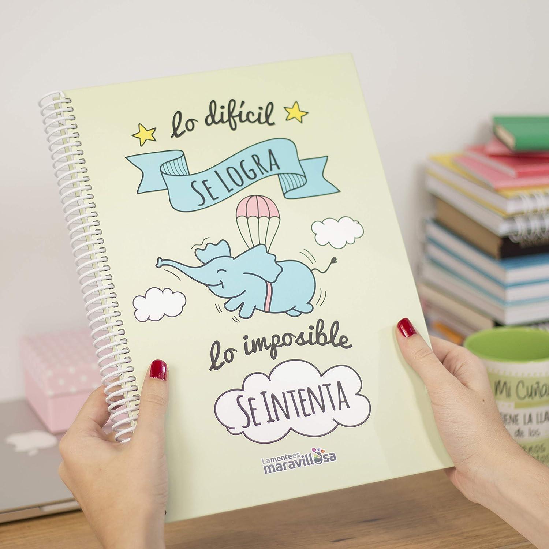 La Mente es Maravillosa - Cuaderno A4 (Lo difícil se logra ...