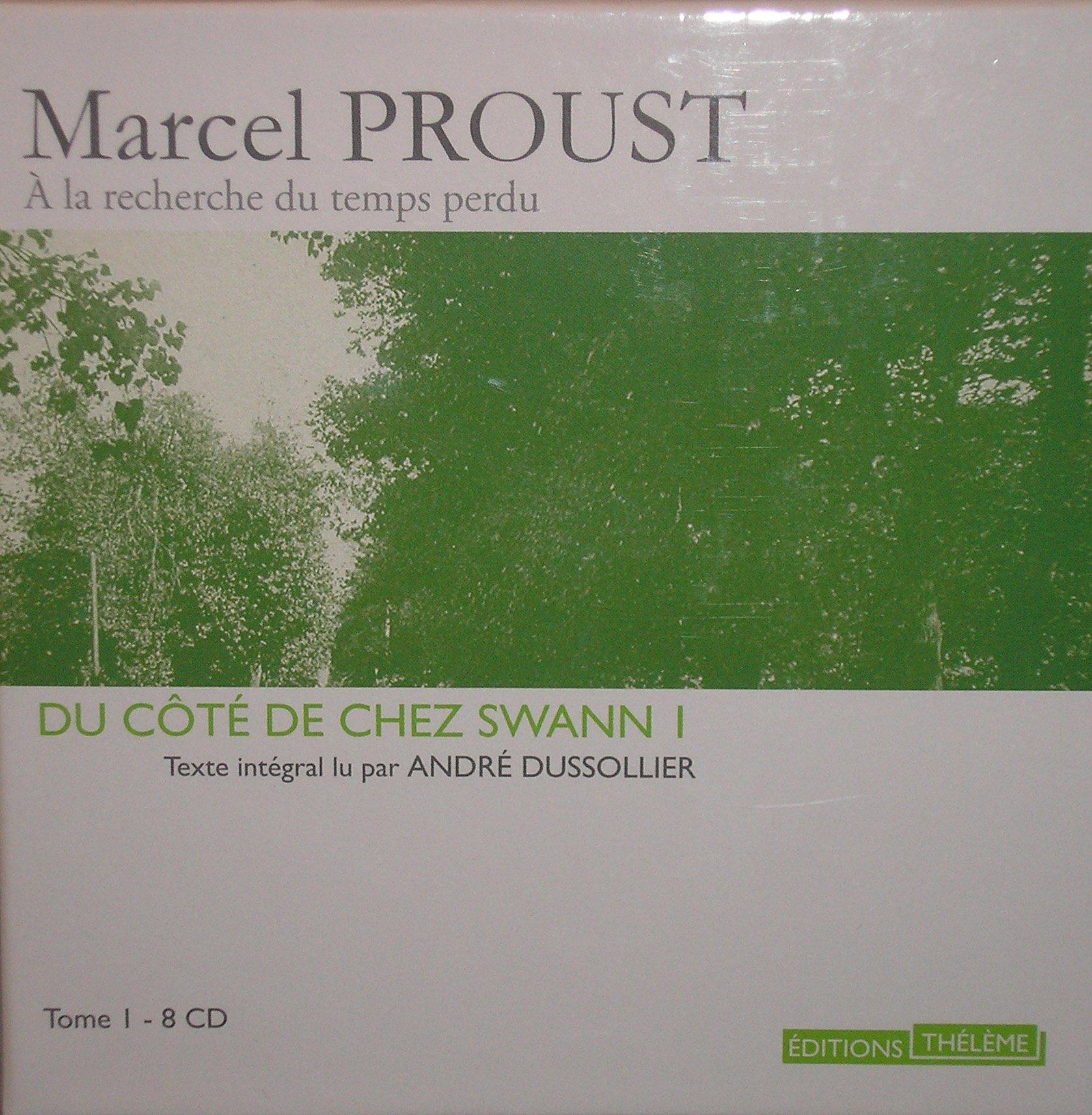 Du Cote de Chez Swann, Part 1: Un Amour de Swann (French Edition)