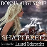 Shattered: Alchemy, Book 3