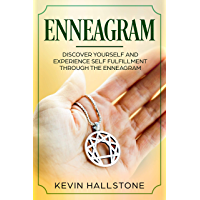 Enneagram: Discover Yourself and Experience Self-Fulfillment through the Enneagram (English Edition)