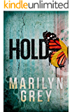 Hold: Hold & Hide Book 1