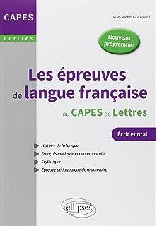 Les épreuves de langue française au capes de lettres - nouvelle epreuve