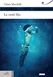 Le notti blu (Hinc) (Italian Edition)