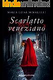 Scarlatto veneziano (Veneziano Series Vol. 1)