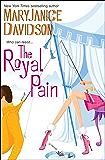 The Royal Pain: A Novel (Royal Series Book 2)