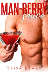 Man-Berry Sauce (A Second Helpings Short Story) Kindle Edition