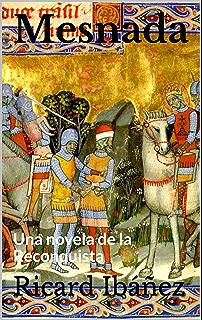 Mesnada: Una novela de la Reconquista