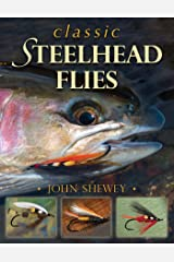 Classic Steelhead Flies Kindle Edition