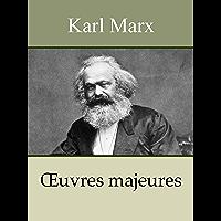 KARL MARX - Oeuvres: Le Capital, Manifeste du parti communiste, Salaires prix profits, Travail salarié et capital, Contribution à la critique de l'économie politique, ... (Annoté)