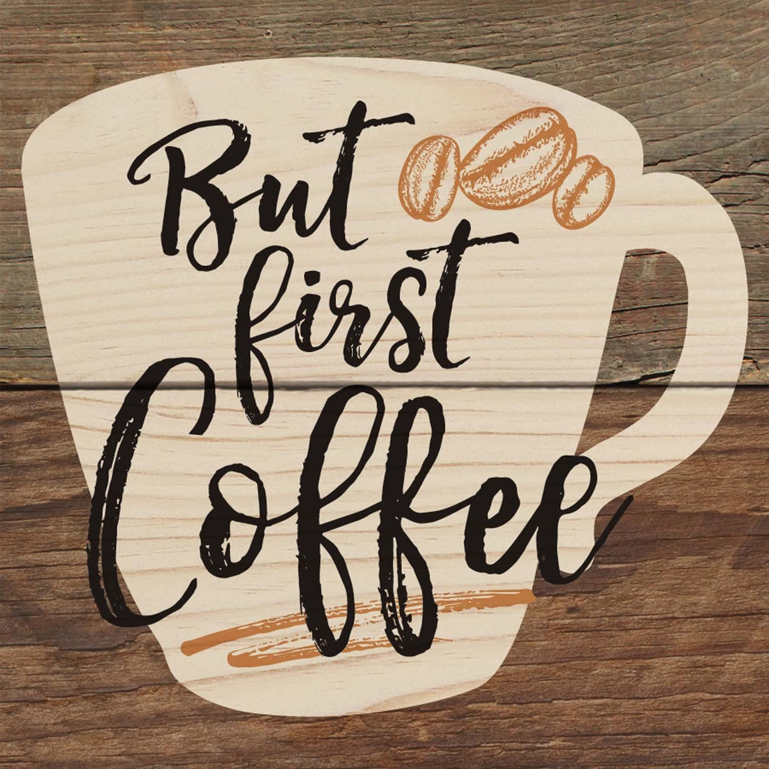 But First Coffee Cup Beans Script Wood Magnet