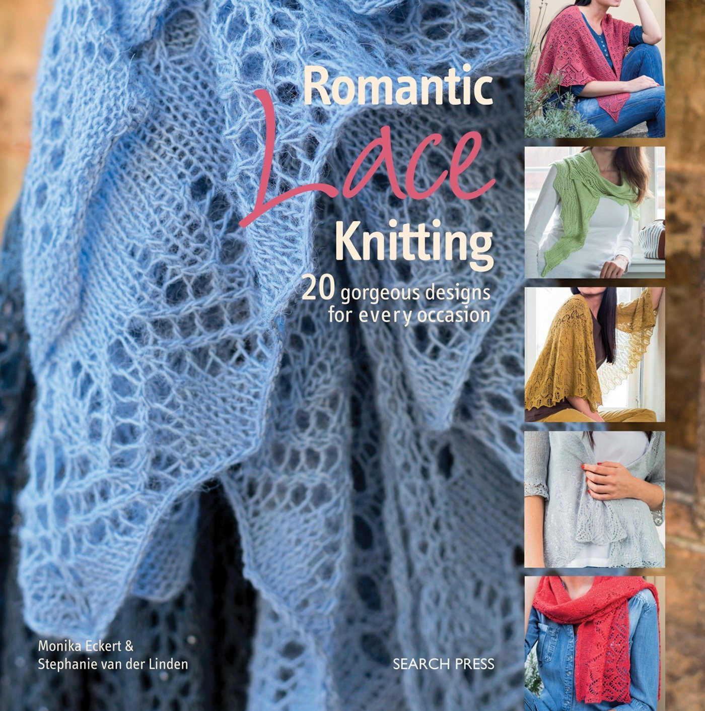 Romantic Lace Knitting 20 Gorgeous Designs For Every Occasion
