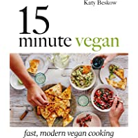 15-Minute Vegan: Fast, modern vegan cooking