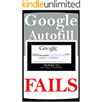 Memes: Google Autofill Madness LOL Funny Memes And The Greatest Internet Search Comedy To Date (English Edition)