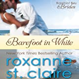 Barefoot in White: The Barefoot Bay Brides, Book 1
