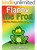 Flappy the Frog: Stories, Games, Jokes, and More! (Fun Time Reader Book 22) (English Edition)