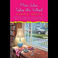 Miss Julia Takes the Wheel: A Novel