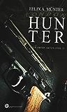 Hunter: Thriller (Die Carter-Akten 2) (German Edition)