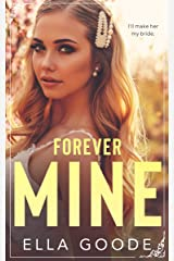 Forever Mine Kindle Edition
