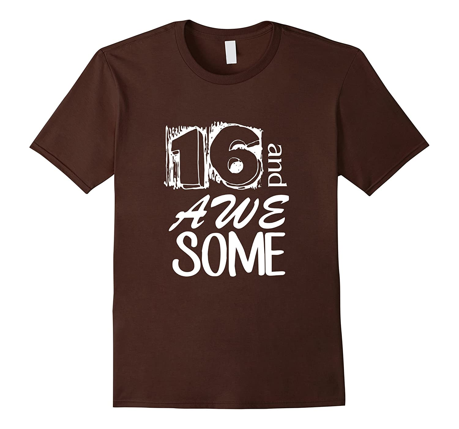16th Birthday T Shirt Gift For Boys and Girls-ah my shirt one gift