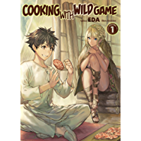 Cooking with Wild Game: Volume 1