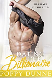 Dating the Billionaire: A Standalone Romantic Comedy