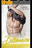 Dating the Billionaire: A Standalone Romantic Comedy
