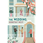 The Wedding (Virago Modern Classics Book 783)