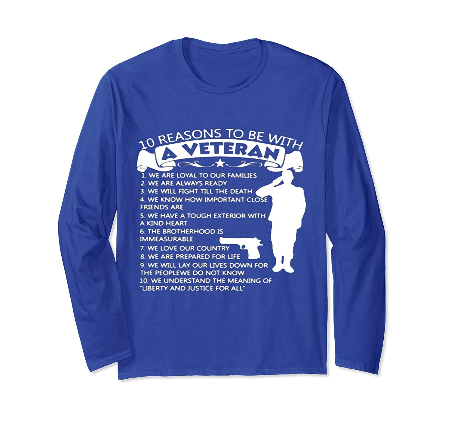 10 Reasons To Be With A Veteran Long Sleeve T Shirt-anz