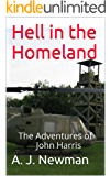 Hell in the Homeland: Post Acocalyptic Fiction - EMP (The Adventures of John Harris Book 2) (English Edition)