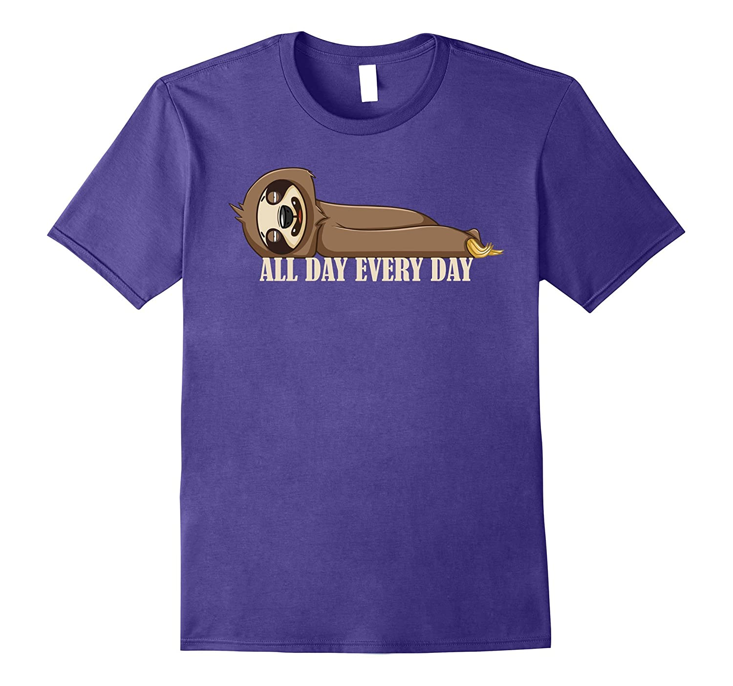 Cute Sloth Shirt All Day Every Day-CL