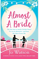 Almost a Bride (Destination Love Book 2) Kindle Edition