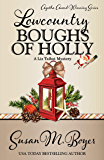 Lowcountry Boughs of Holly (A Liz Talbot Mystery Book 10)
