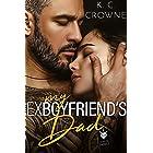 My Ex-Boyfriend's Dad: An Age Gap Older Man Younger Woman Romance (Silver Fox Daddies)