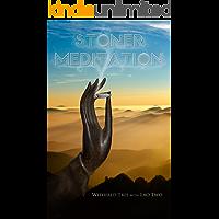 Stoner Meditation (English Edition)