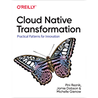 Cloud Native Transformation: Practical Patterns for Innovation (English Edition)